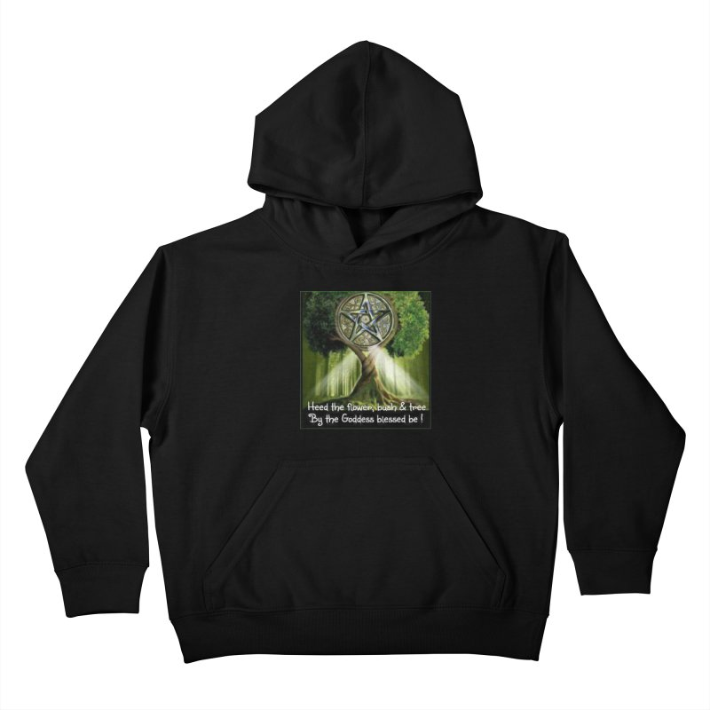 GoddessBlessedBe Kids Pullover Hoody by The Ways of The Old's Artist Shop