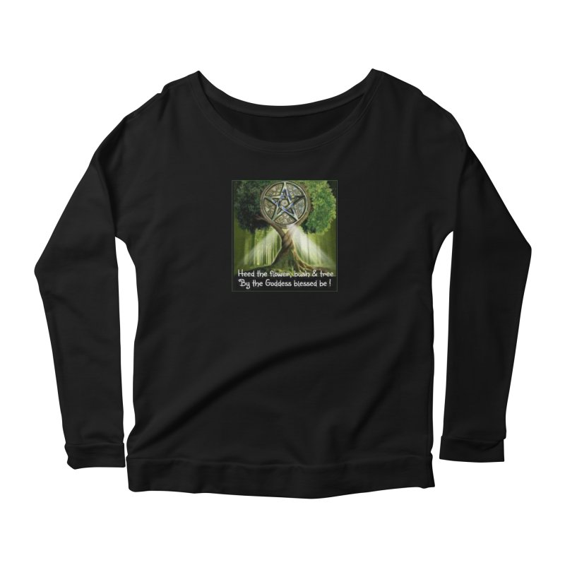 GoddessBlessedBe Women's Scoop Neck Longsleeve T-Shirt by The Ways of The Old's Artist Shop