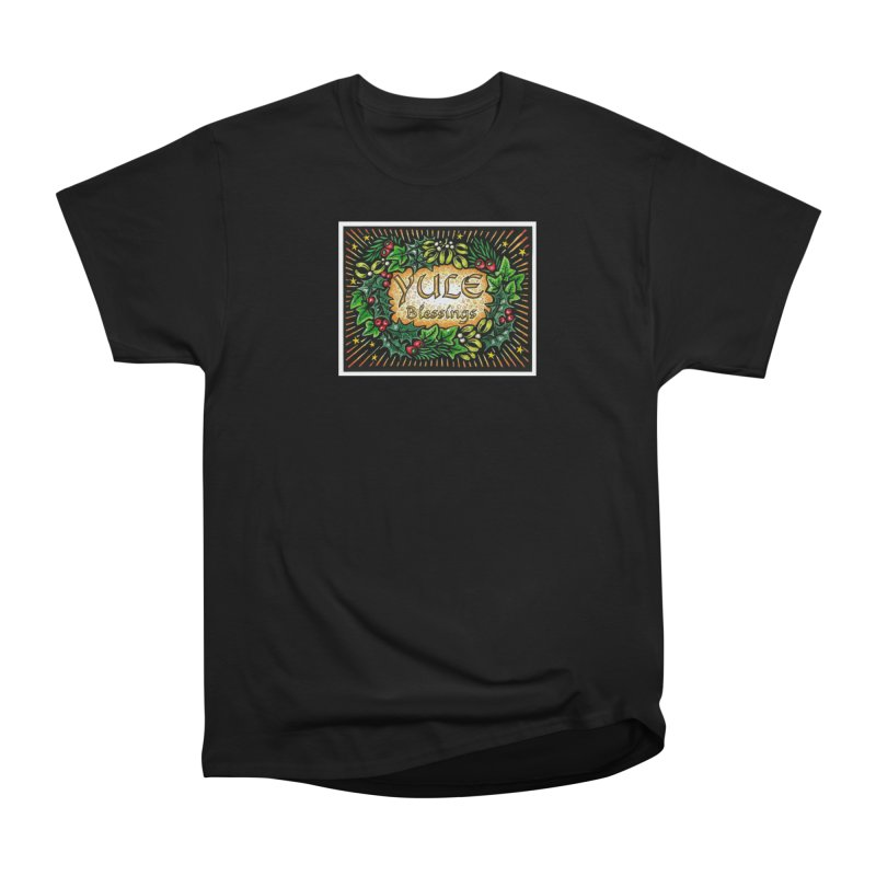 YuleBlessings Women's Heavyweight Unisex T-Shirt by The Ways of The Old's Artist Shop