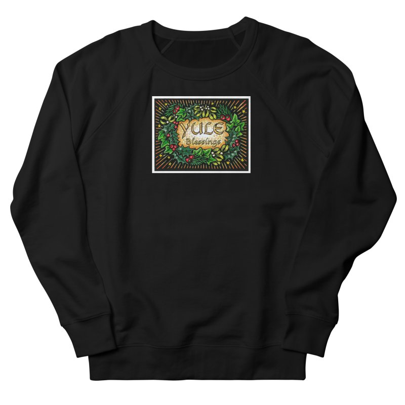 YuleBlessings Women's French Terry Sweatshirt by The Ways of The Old's Artist Shop