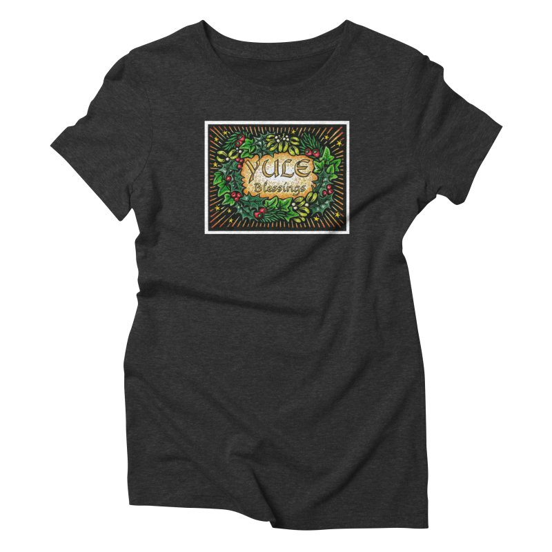 YuleBlessings Women's Triblend T-Shirt by The Ways of The Old's Artist Shop