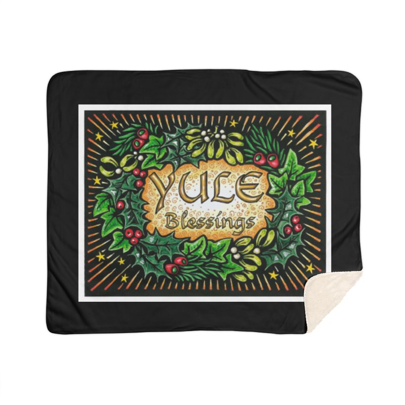 YuleBlessings Home Sherpa Blanket Blanket by The Ways of The Old's Artist Shop