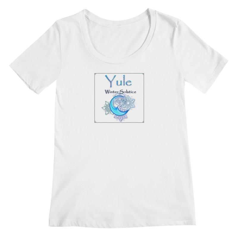 YuleSolstice Women's Regular Scoop Neck by The Ways of The Old's Artist Shop