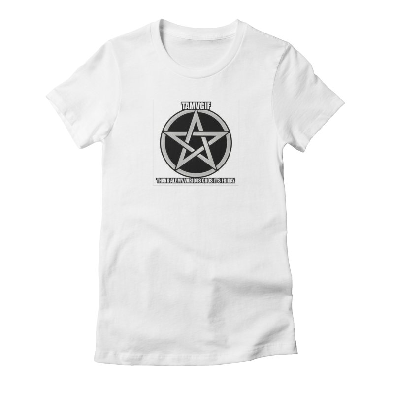 tamvgit Women's Fitted T-Shirt by The Ways of The Old's Artist Shop