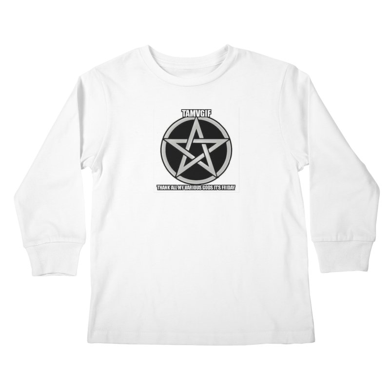 tamvgit Kids Longsleeve T-Shirt by The Ways of The Old's Artist Shop
