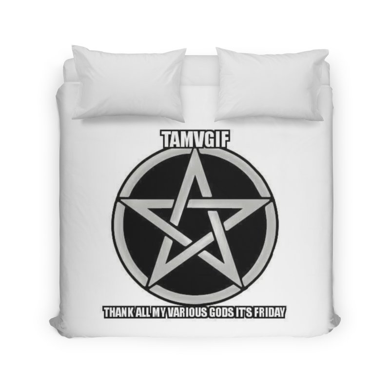 tamvgit Home Duvet by The Ways of The Old's Artist Shop