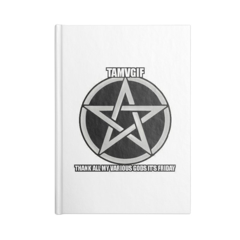 tamvgit Accessories Lined Journal Notebook by The Ways of The Old's Artist Shop