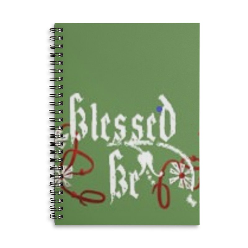 Blessed Be Accessories Lined Spiral Notebook by The Ways of The Old's Artist Shop