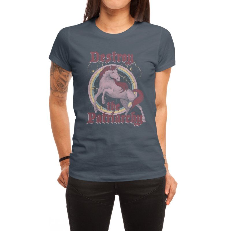 Destroy the Patriarchy Women's T-Shirt by