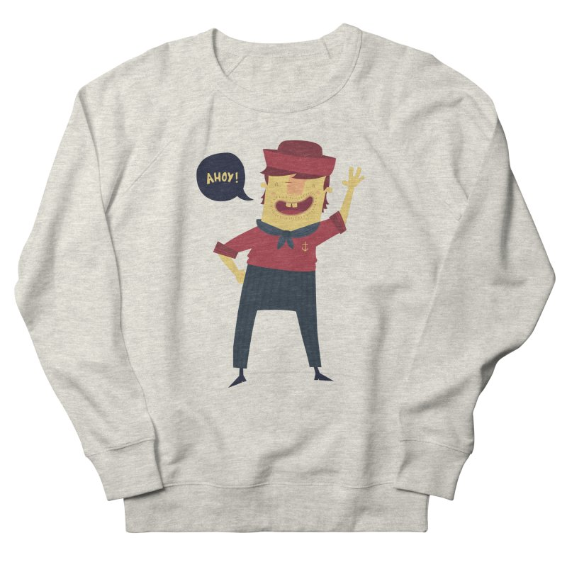 Ahoy! Women's French Terry Sweatshirt by thiagoegg's Artist Shop