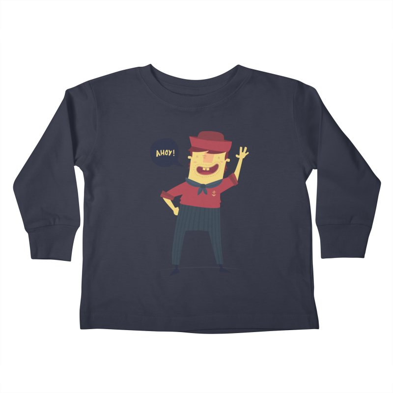Ahoy! Kids Toddler Longsleeve T-Shirt by thiagoegg's Artist Shop