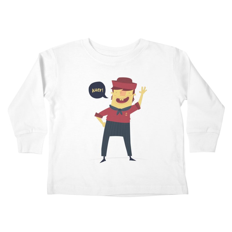 Ahoy! Kids Toddler Longsleeve T-Shirt by thiagoegg's Artist Shop