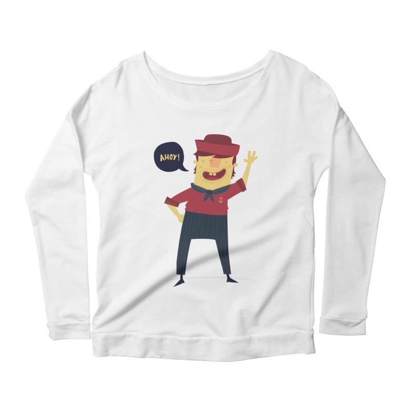 Ahoy! Women's Scoop Neck Longsleeve T-Shirt by thiagoegg's Artist Shop