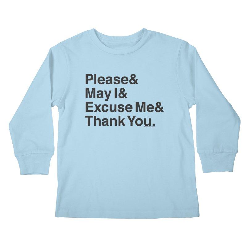 Magic Words Kids Longsleeve T-Shirt by things made good
