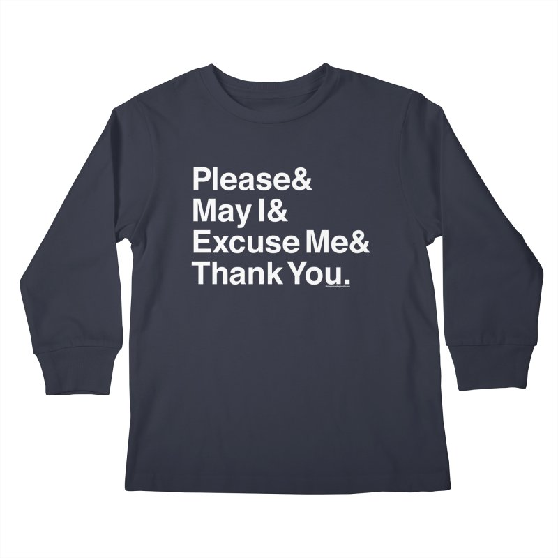Magic Words Kids Longsleeve T-Shirt by things made good