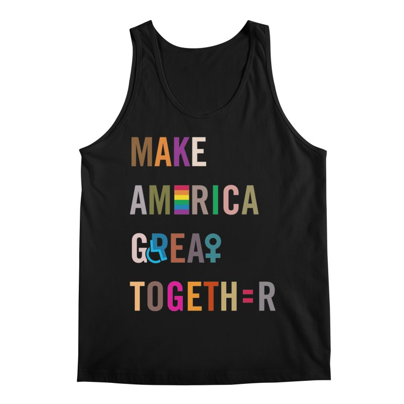 'Make America Great Together' (dark) Men's Tank by things made good