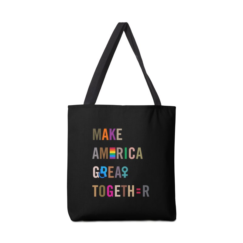'Make America Great Together' Tote Bag Accessories Bag by things made good