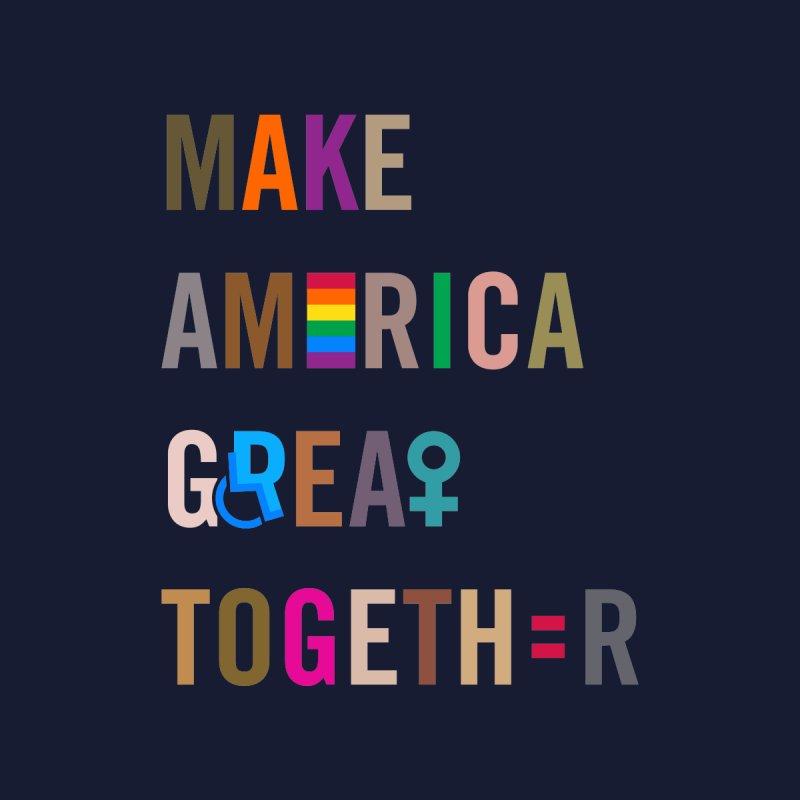Kid's 'Make America Great Together' Shirt (dark) Kids T-Shirt by things made good