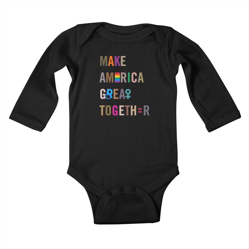 Kid's 'Make America Great Together' Shirt (dark) Kids Baby Longsleeve Bodysuit by things made good