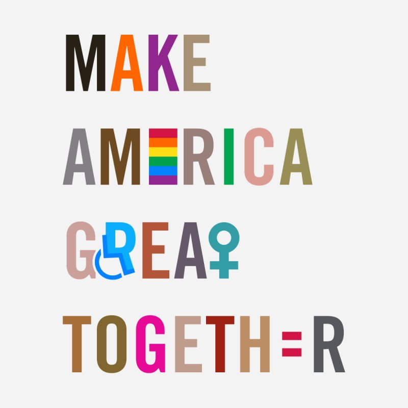 Men's 'Make America Great Together' Shirt (light) by things made good