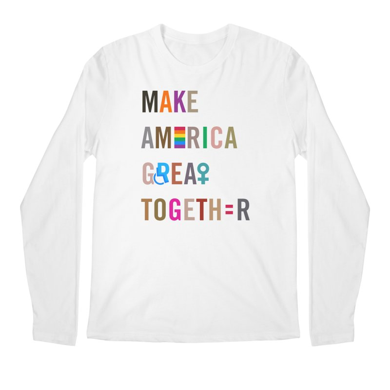 Men's 'Make America Great Together' Shirt (light) Men's Regular Longsleeve T-Shirt by things made good