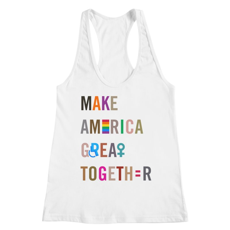 Make America Great Together' (light) Women's Tank by things made good