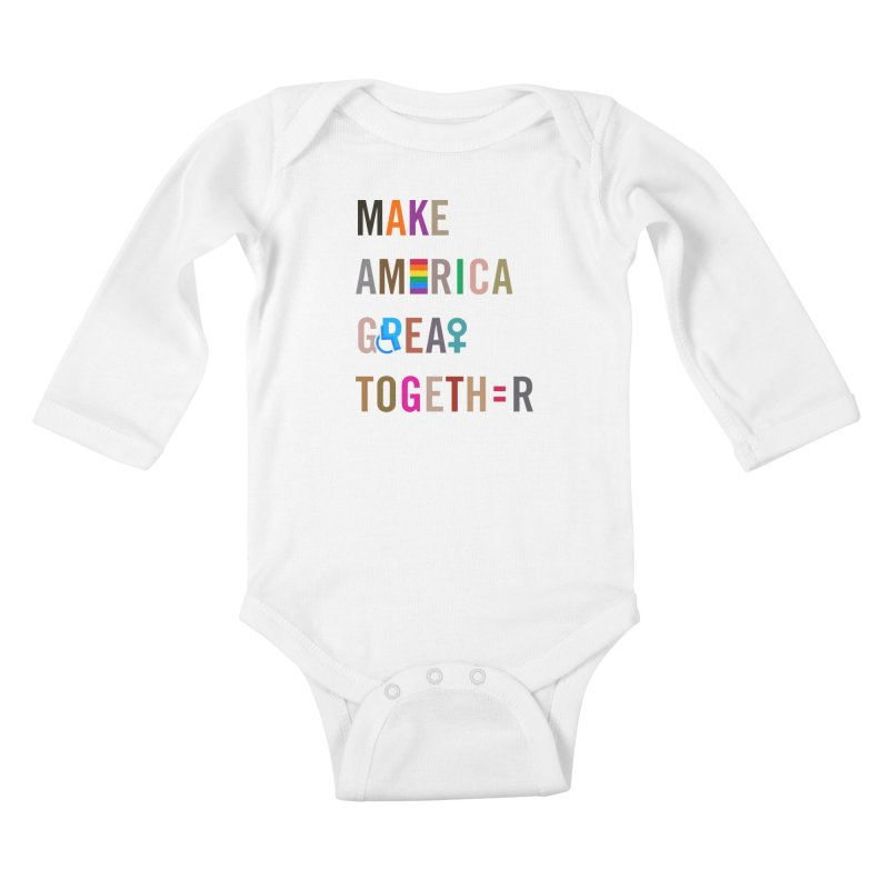 Kid's 'Make America Great Together' Shirt (light) Kids Baby Longsleeve Bodysuit by things made good