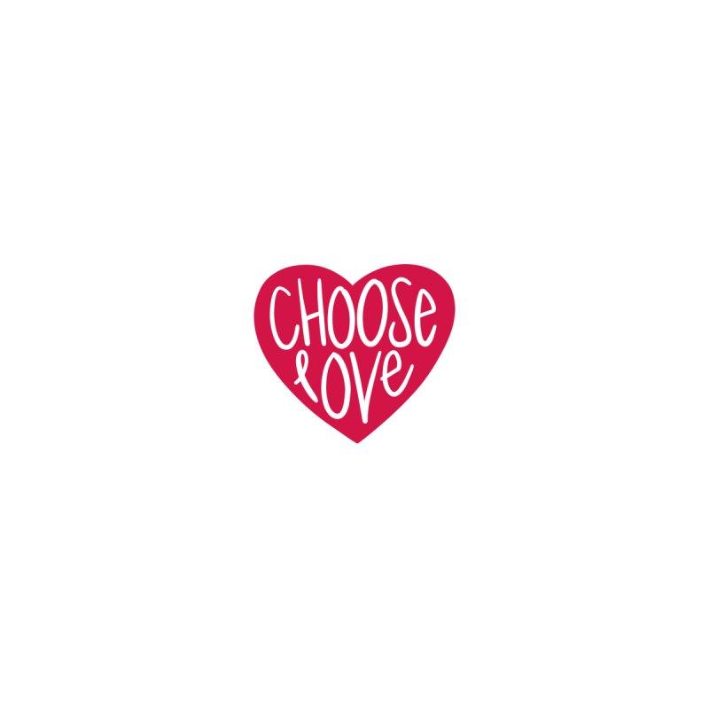 Choose Love Men's T-Shirt by things made good