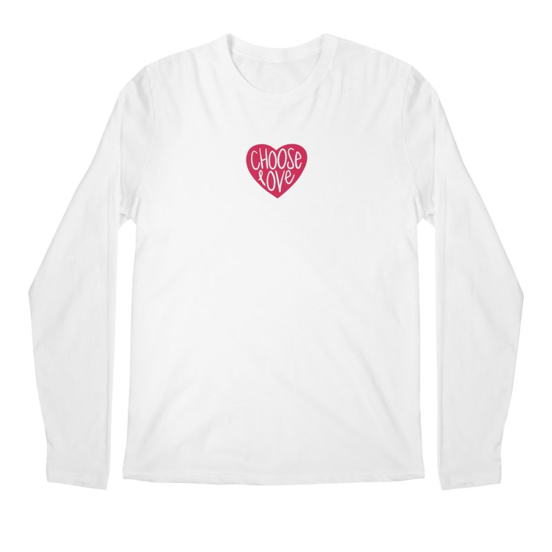 Choose Love Men's Longsleeve T-Shirt by things made good