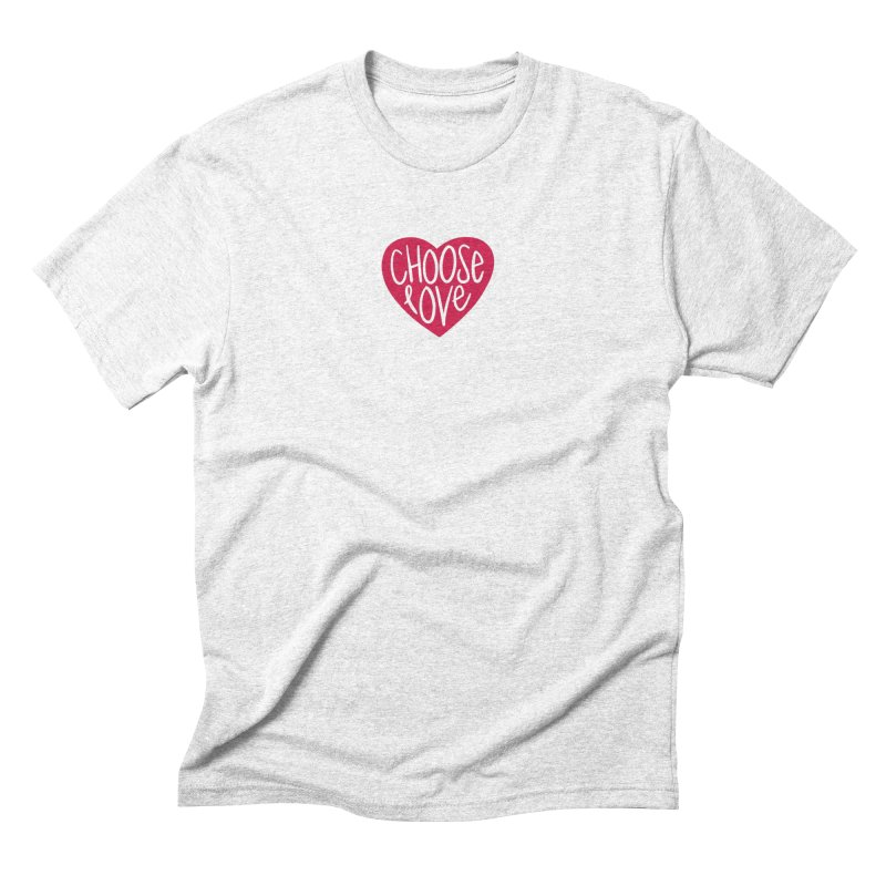 Choose Love in Men's Triblend T-shirt Heather White by things made good