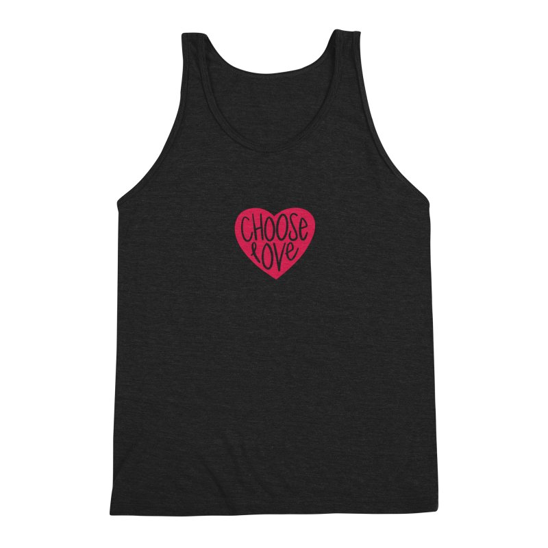 Choose Love Men's Triblend Tank by things made good