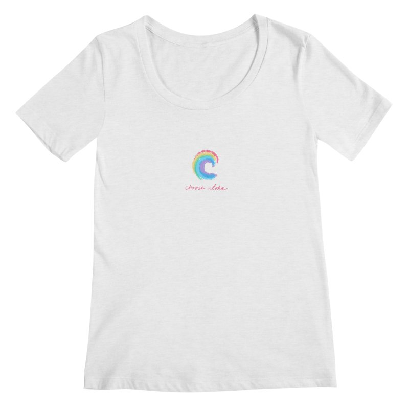 Choose Aloha Women's Scoop Neck by things made good
