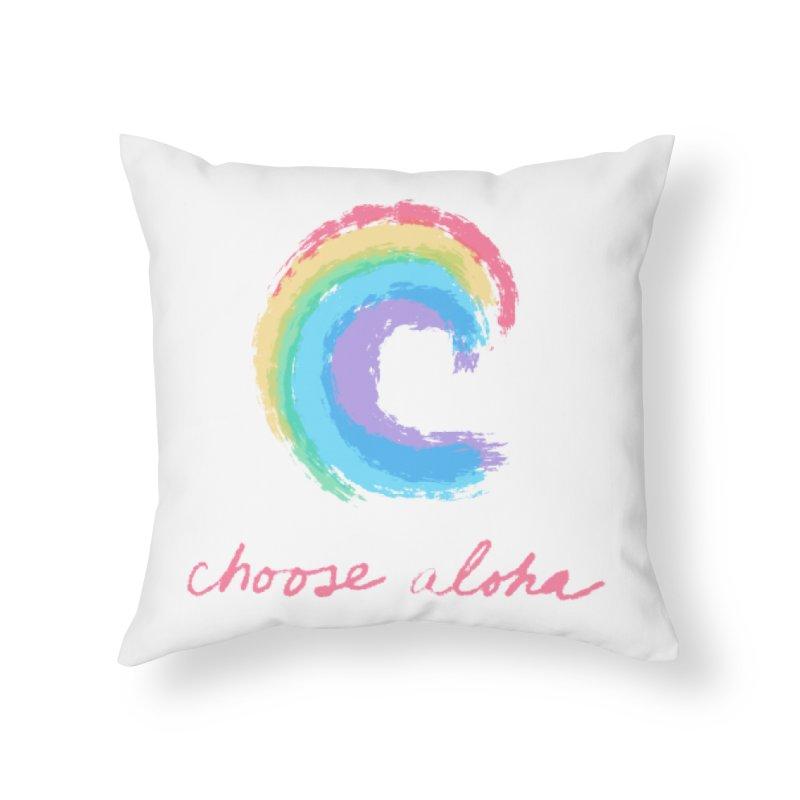 Choose Aloha Home Throw Pillow by things made good