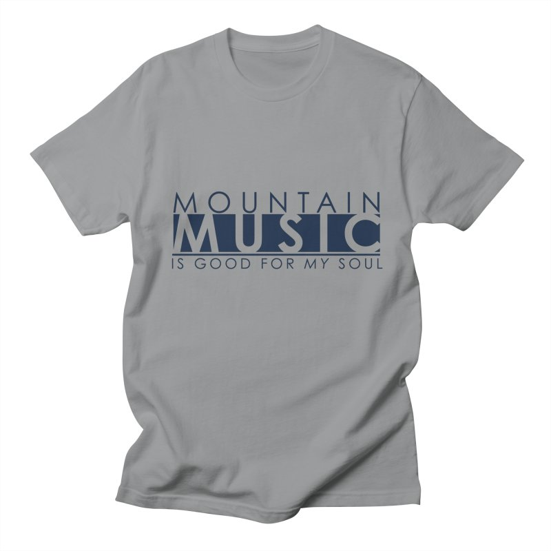 Mountain Music Men's Regular T-Shirt by thinkinsidethebox's Artist Shop