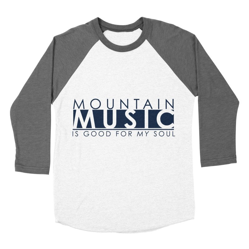 Mountain Music Women's Baseball Triblend Longsleeve T-Shirt by thinkinsidethebox's Artist Shop