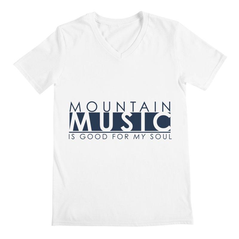 Mountain Music Men's Regular V-Neck by thinkinsidethebox's Artist Shop