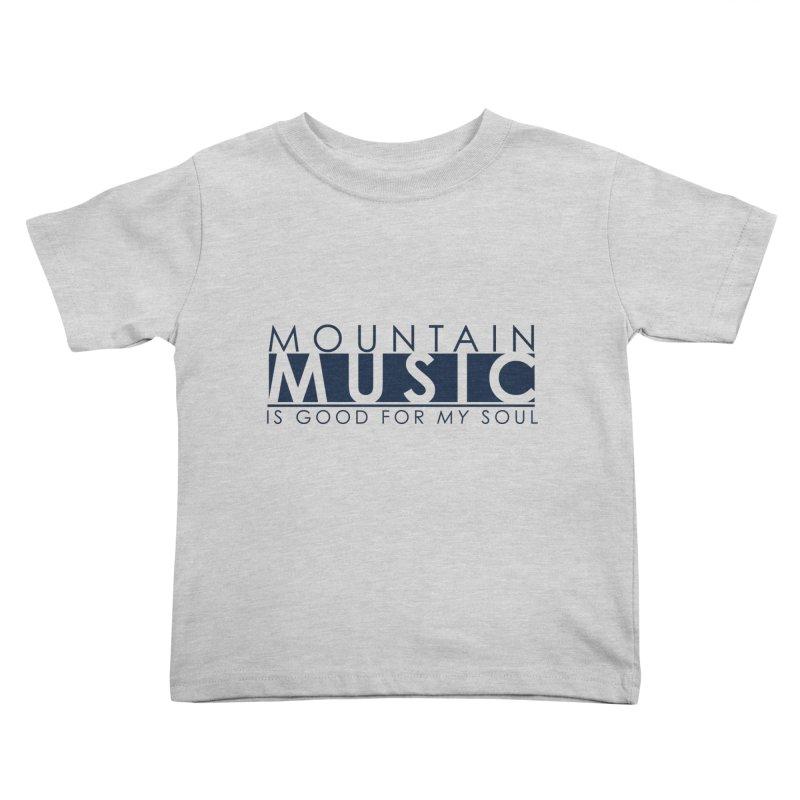 Mountain Music Kids Toddler T-Shirt by thinkinsidethebox's Artist Shop