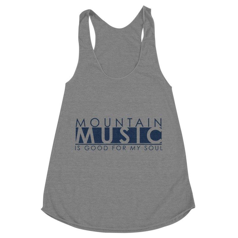 Mountain Music Women's Racerback Triblend Tank by thinkinsidethebox's Artist Shop