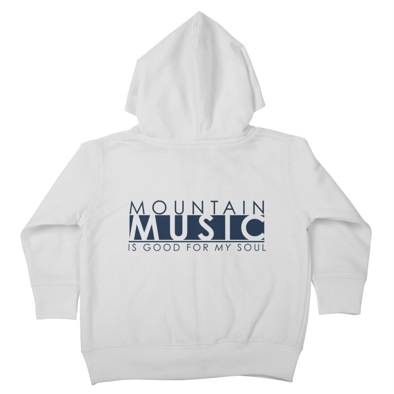 Mountain Music Kids Toddler Zip-Up Hoody by thinkinsidethebox's Artist Shop