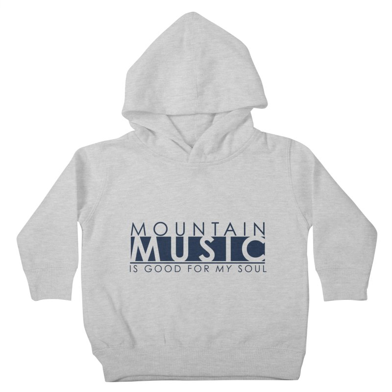Mountain Music Kids Toddler Pullover Hoody by thinkinsidethebox's Artist Shop