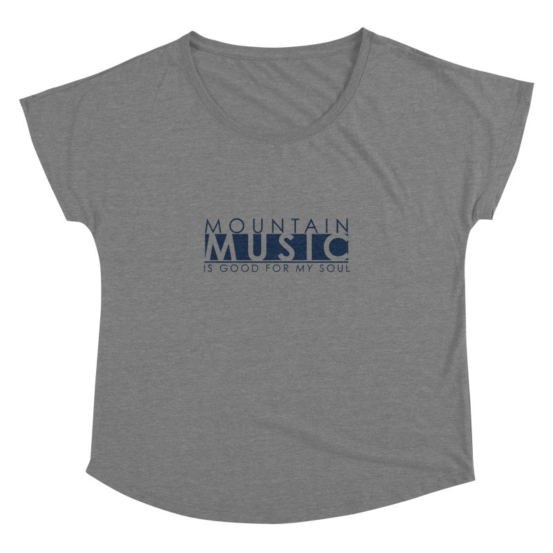 Mountain Music Women's Dolman Scoop Neck by thinkinsidethebox's Artist Shop