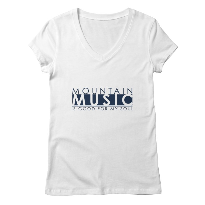 Mountain Music Women's V-Neck by thinkinsidethebox's Artist Shop