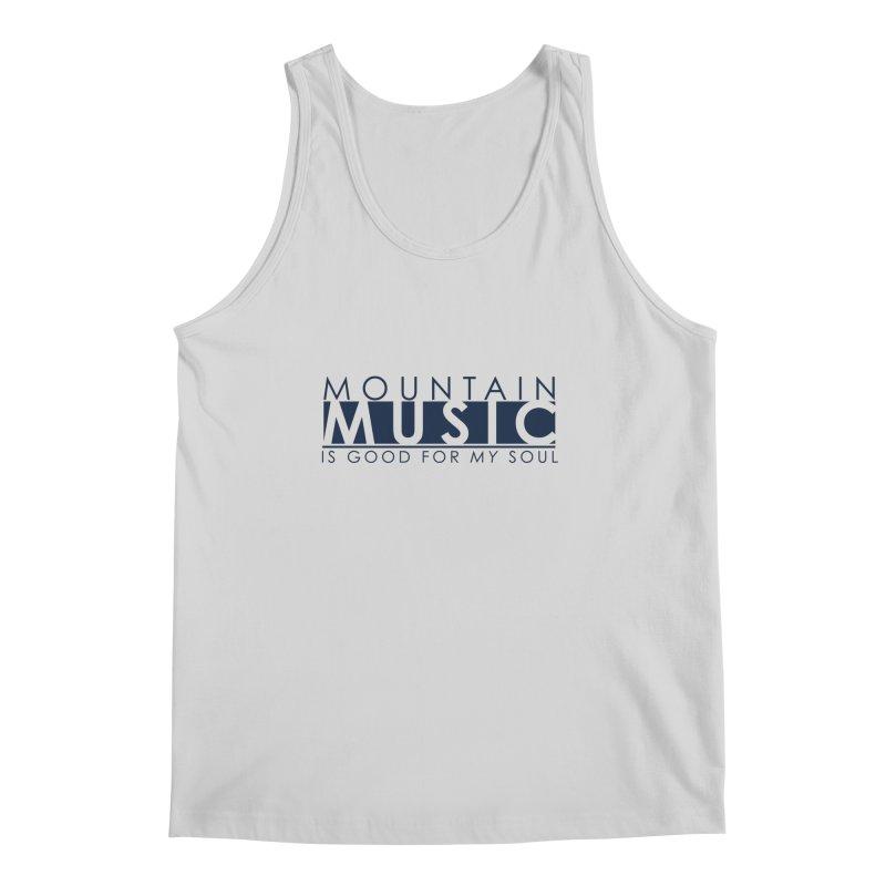 Mountain Music Men's Regular Tank by thinkinsidethebox's Artist Shop