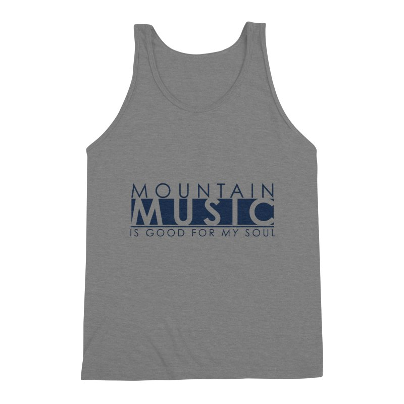 Mountain Music Men's Triblend Tank by thinkinsidethebox's Artist Shop