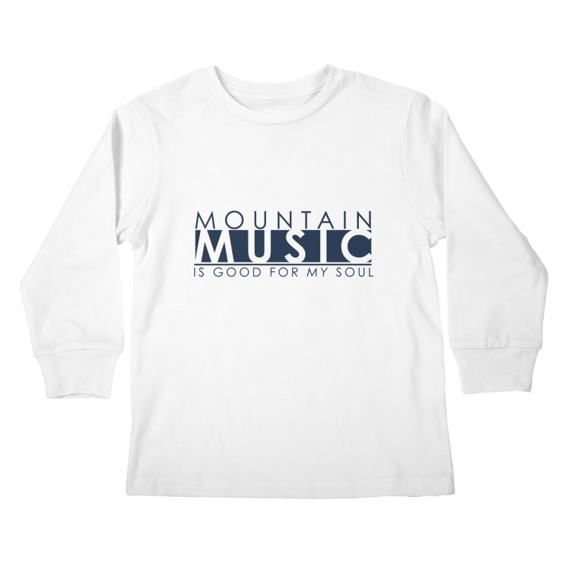 Mountain Music Kids Longsleeve T-Shirt by thinkinsidethebox's Artist Shop