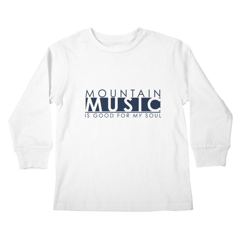 Mountain Music Kids Longsleeve T-Shirt by thinkinsidethebox's Artist Shop