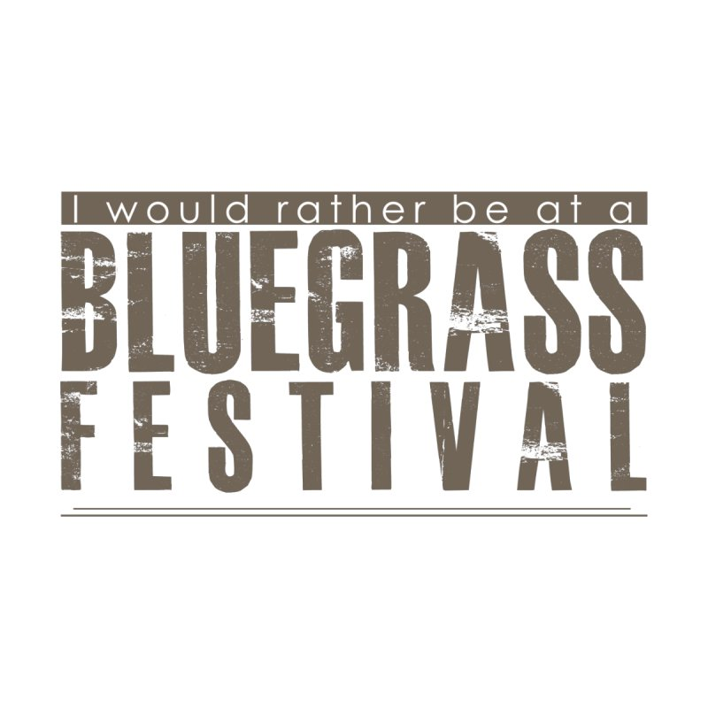 Bluegrass Festival by thinkinsidethebox's Artist Shop