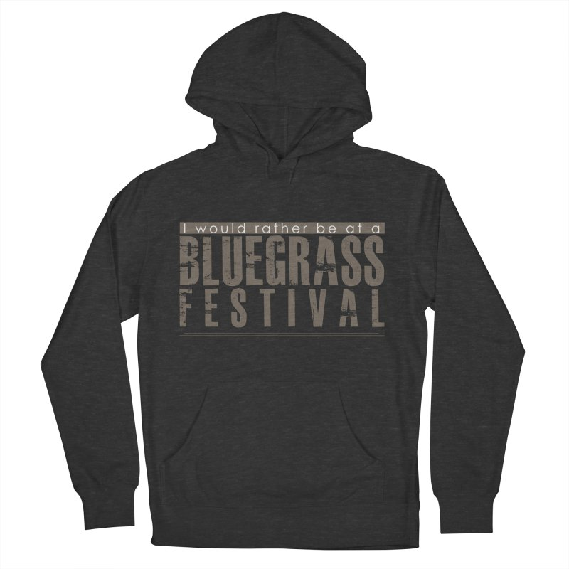 Bluegrass Festival Men's French Terry Pullover Hoody by thinkinsidethebox's Artist Shop
