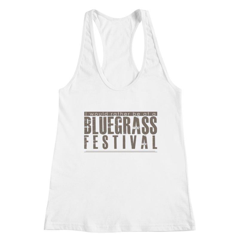 Bluegrass Festival Women's Tank by thinkinsidethebox's Artist Shop