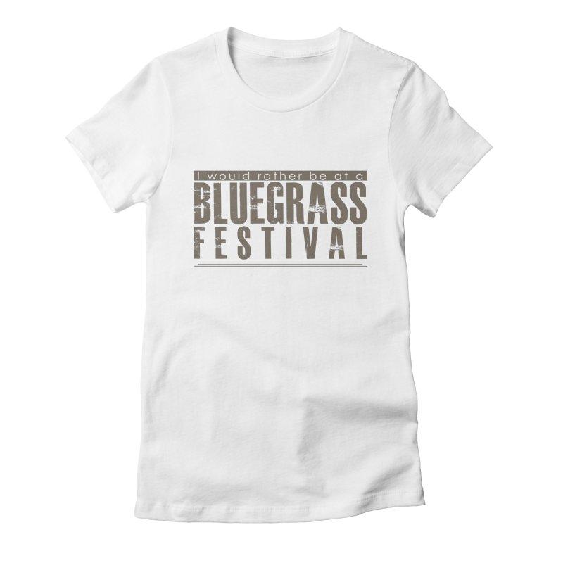 Bluegrass Festival Women's T-Shirt by thinkinsidethebox's Artist Shop
